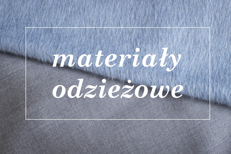 334b094b0b Materiały odzieżowe – wprowadzenie